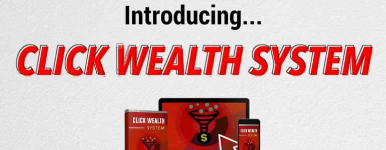 Click-Wealth-System review 2020
