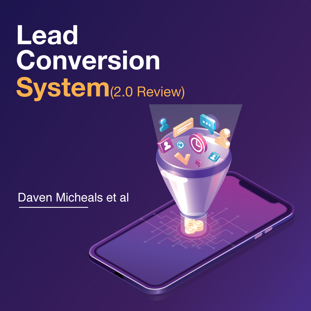 Lead-Conversion-System-2-Review-Daven-Micheals-et-al