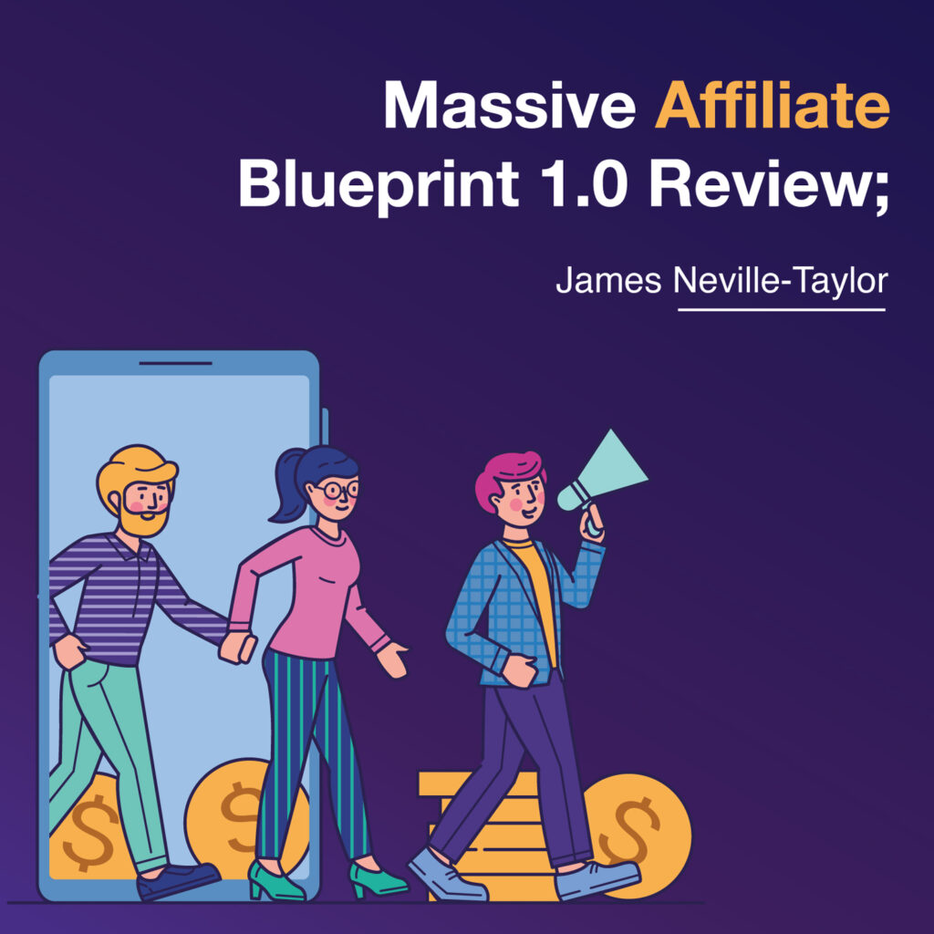 Massive Affiliate Blueprint 1.0 Review 2020