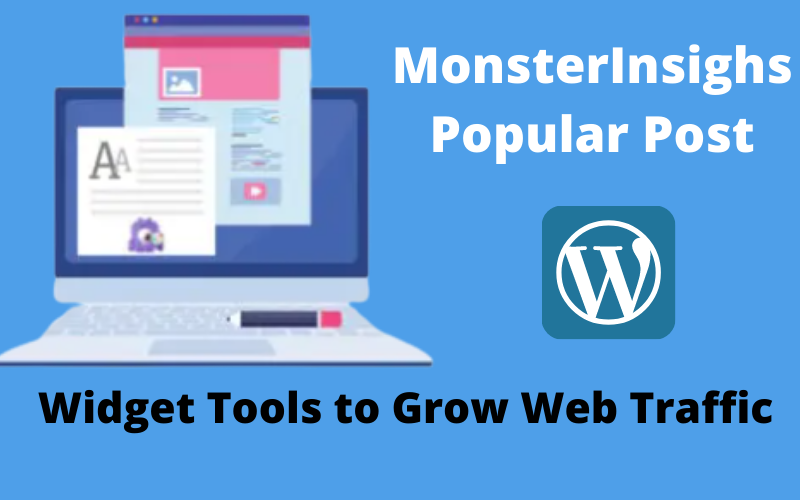 The MonsterInsights Popular Post Widget Tools