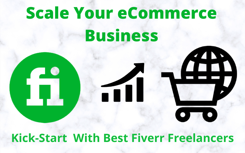 Scale Your eCommerce Business with fiverr