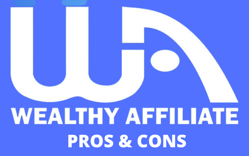 Wealthy Affiliate Program - PROS & CONS