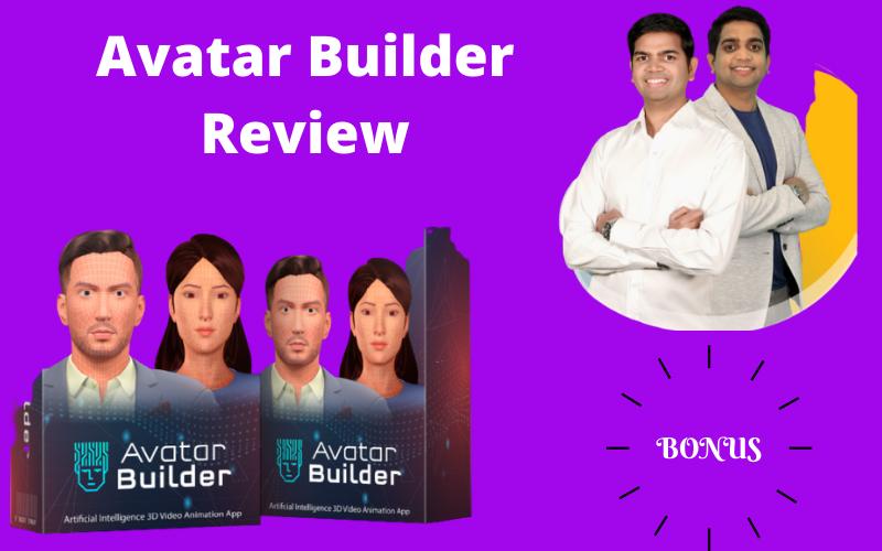 Avatar Builder Review & Bonus