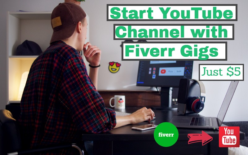 How-to-Build-a-Successful-YouTube-Channel-with-Fiverr-Gigs-to-Make-Money-in-2021