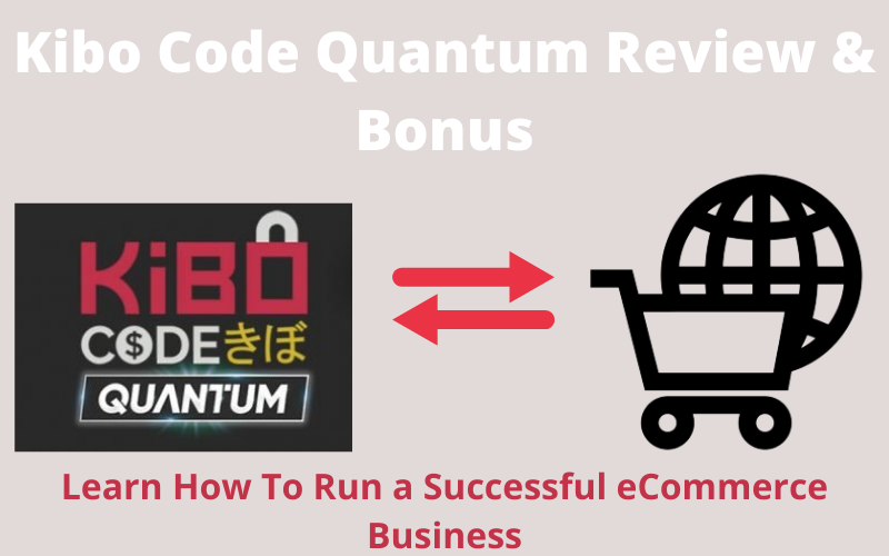 Kibo-Code-Quantum-Review-Bonus