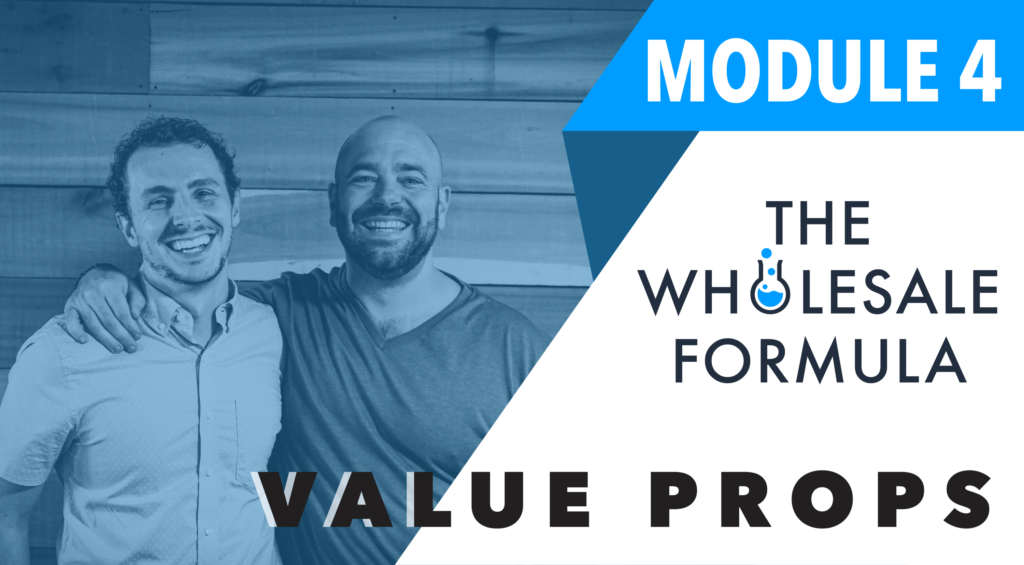 the-wholesale-formula-Fourth-Module-Value-Propositions