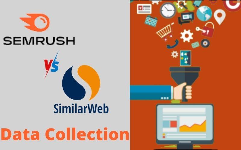 Semrush vs similarweb data collection